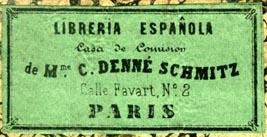 Libreria Espanola (Casa de Comision) de Mme. C. Denne Schmitz, Paris (43mm x 21mm)